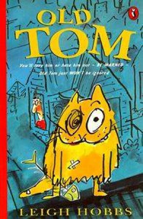Young Puffin Storybook: Old Tom by Leigh Hobbs
