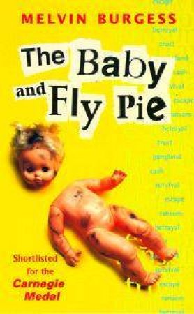 The Baby & Fly Pie by Melvin Burgess