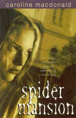 Spider Mansion by Caroline MacDonald