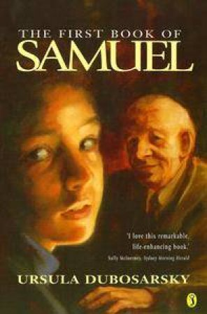The First Book Of Samuel by Ursula Dubosarsky