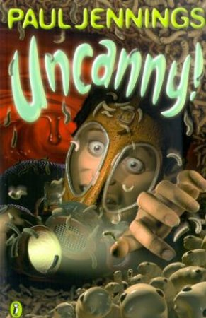 Uncanny! by Paul Jennings