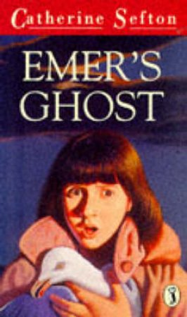 Emer's Ghost by Catherine Sefton