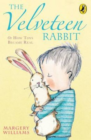 Young Puffin: The Velveteen Rabbit by Margery Williams