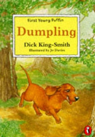 First Young Puffin: Dumpling by Dick King-Smith