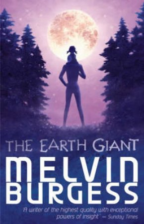 The Earth Giant by Melvin Burgess