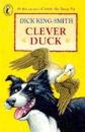 Young Puffin Storybook: Clever Duck by Dick King-Smith
