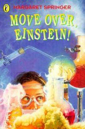 Move Over, Einstein by Margaret Springer