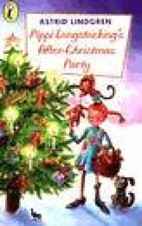 Young Puffin Storybook: Pippi Longstocking's After-Christmas Party by Astrid Lindgren