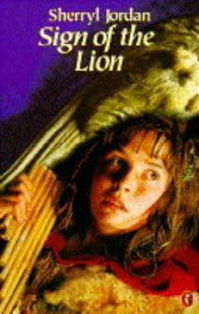 Sign Of The Lion by Sherryl Jordan