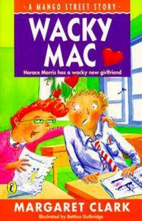 Mango Street: Wacky Mac by Margaret Clark