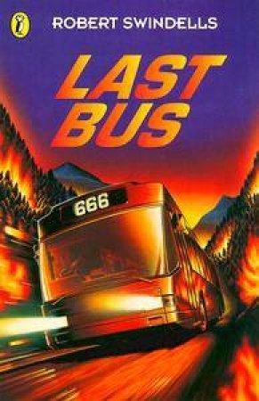 The Last Bus by Robert Swindells