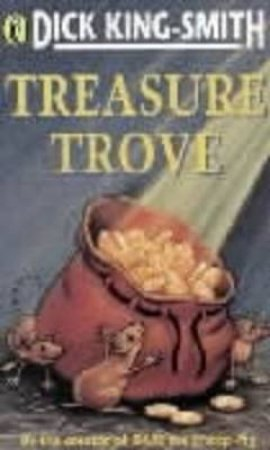 Treasure Trove by Dick King-Smith