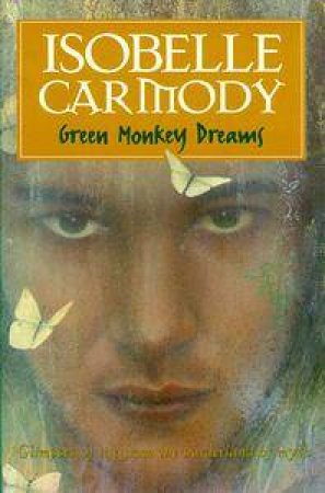 Green Monkey Dreams by Isobelle Carmody