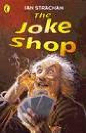 The Joke Shop by Ian Strachan