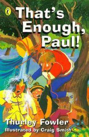 That's Enough, Paul! by Thurley Fowler