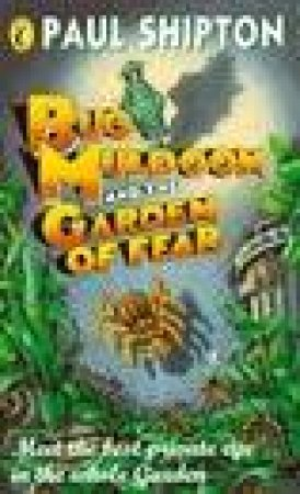 Bug Muldoon And The Garden of Fear by Paul Shipton