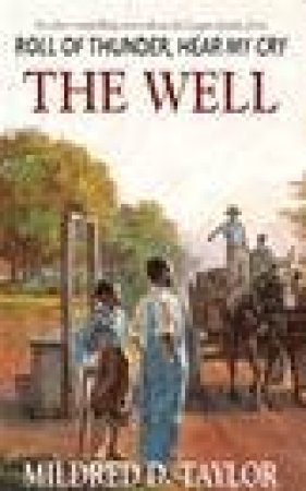 The Well by Mildred D Taylor