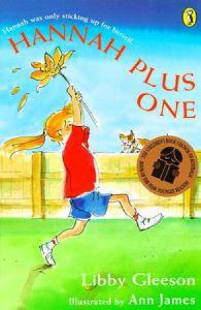 Hannah Plus One by Libby Gleeson