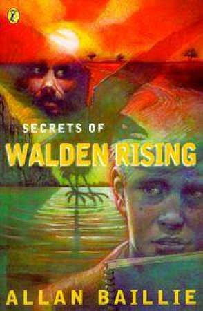 Secrets of Walden Rising by Allan Baillie