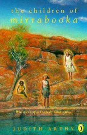 The Children of Mirrabooka by Judith Arthy