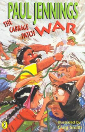 The Cabbage Patch War by Paul Jennings