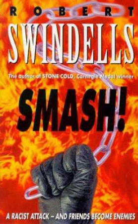 Smash! by Robert Swindells