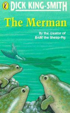 The Merman by Dick King-Smith