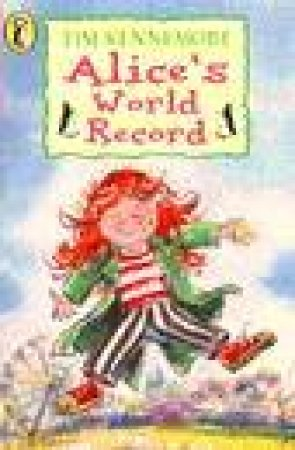 Young Puffin Storybook: Alice's World Record by Tim Kennemore