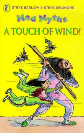 Mad Myths: A Touch of Wind by Steve Barlow