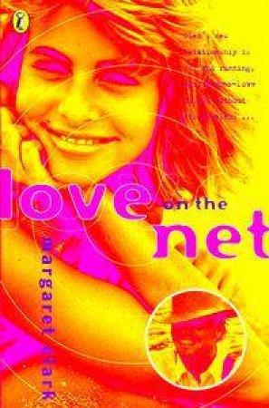 Love on the Net by Margaret Clark