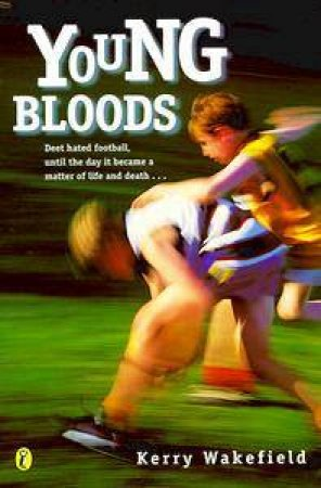 Young Bloods by Kerry Wakefield