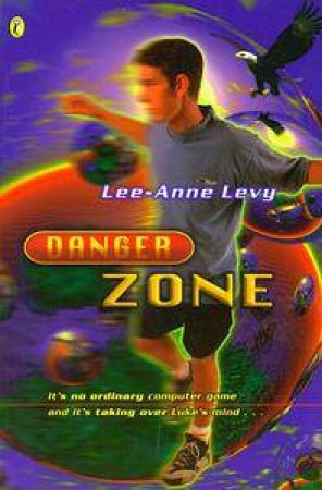 Danger Zone by Lee-Anne Levy