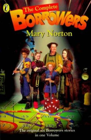 The Complete Borrowers Stories - TV Tie In by Mary Norton