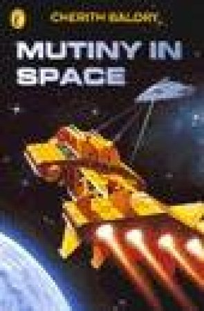 Mutiny in Space by Cherith Baldry