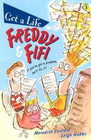 Get A Life With Freddy & Fifi by Meredith Costain