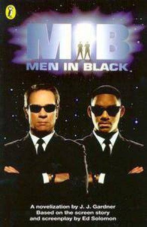 Men In Black: Junior Novelization - Film Tie-In by J J Gardner