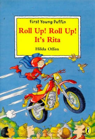First Young Puffin: Roll Up! Roll Up! It's Rita by Hilda Offen