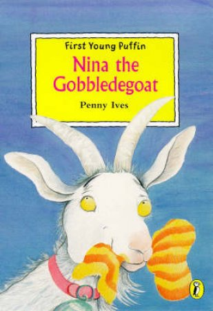 Nina The Gobbledegoat by Penny Ives