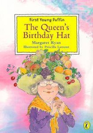 First Young Puffin: The Queen's Birthday Hat by Margaret Ryan