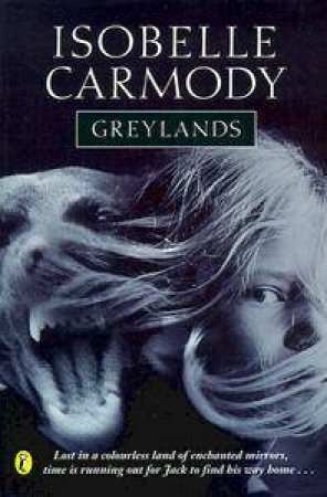 Greylands by Isobelle Carmody