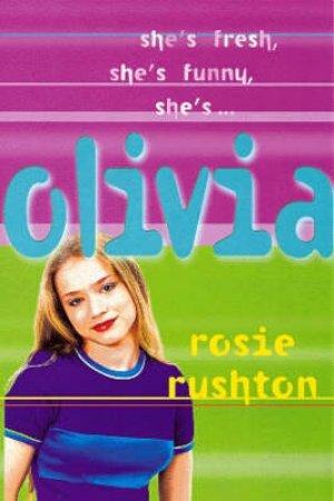 Olivia by Rosie Rushton