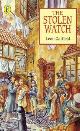 The Stolen Watch by Leon Garfield