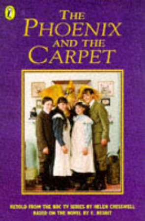 The Phoenix And The Carpet: Junior Novelization - Film Tie-In by Helen Cresswell