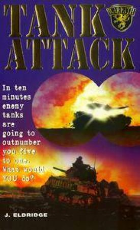 Tank Attack by J Eldridge