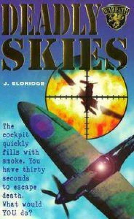 Deadly Skies by J Eldridge