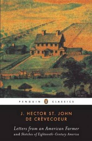Penguin Classics: Letters From An American Farmer by  J St H De Crevecoeur
