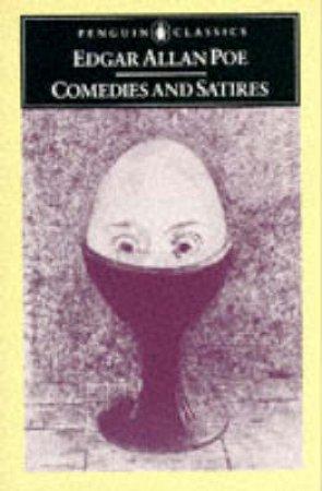 Penguin Classics: Comedies & Satires by Edgar Allan Poe