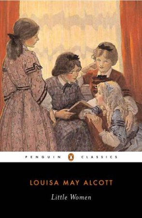 Penguin Classics: Little Women by Louisa May Alcott