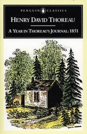Penguin Classics: A Year In Thoreau's Journal: 1861 by Henry David Thoreau