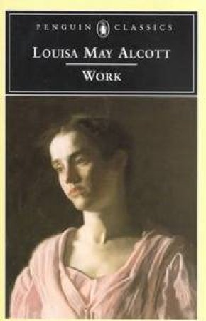 Penguin Classics: Work by Louisa May Alcott